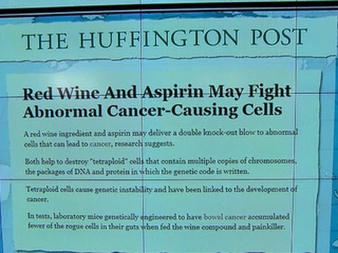 Headlines at 8:30: Red wine and aspirin could fight cancer