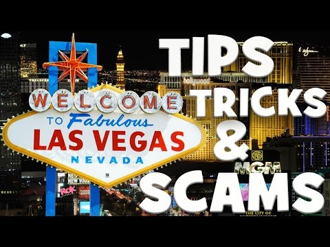 LAS VEGAS ON A BUDGET: TIPS , TRICKS AND SCAMS