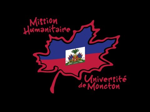 Mission Humanitaire Haiti 2014 - Université de Moncton