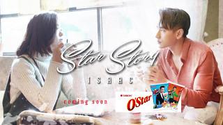 Trailer || Phim Ngắn: Star Story I Isaac - Suni Hạ Linh