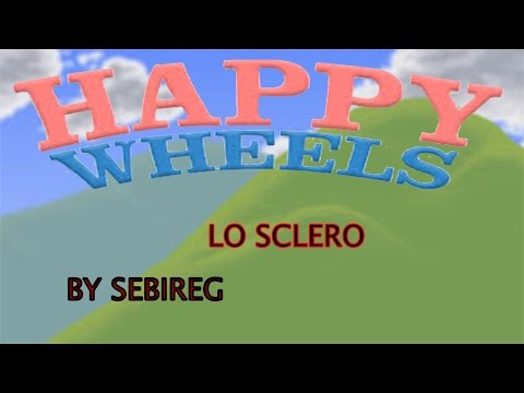 Happy wheels lo sclero-by sebi reg