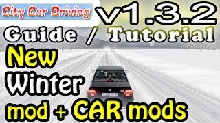 City Car Driving 1.3.3 How To Install NEW Winter + Car