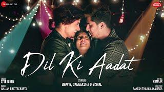 Dil Ki Aadat Stebin Ben Video HD Download New Video HD