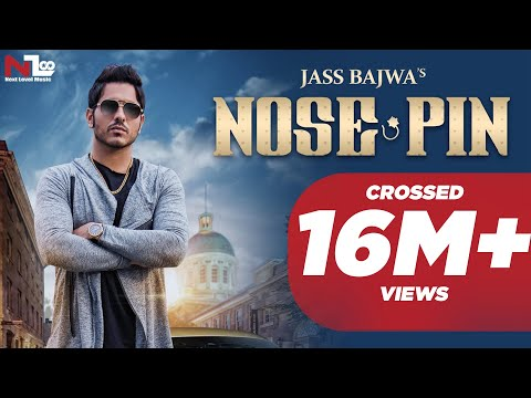 Nose Pin | Jass Bajwa | Latest Punjabi Songs 2016 | Next Level Music Ltd