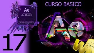After Effects CC. Capítulo 17