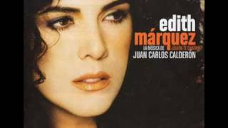 Incondicional (audio) Edith Marquez