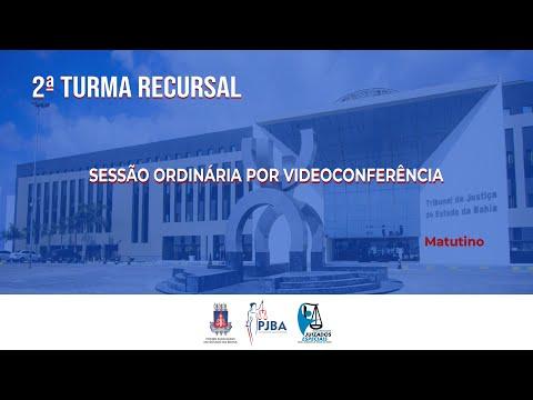2ª Turma Recursal | Sessão Ordinária por Videoconferência | 28 de Outubro de 2021 - Matutino