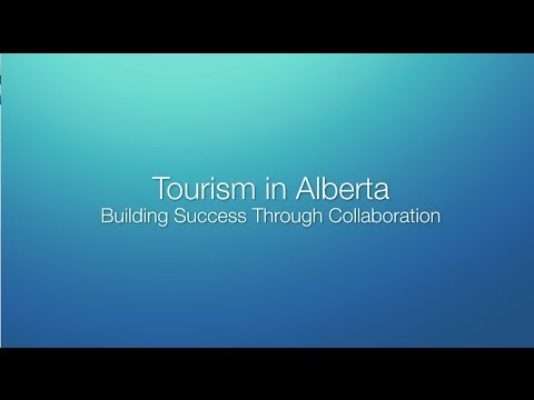 Tourism in Alberta: Building success through collaboration