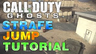 "Call Of Duty Ghosts ""Strafe Jump"" Tutorial COD Ghosts"