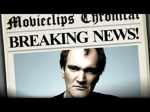 Tarantino Script Leaked! - MovieClips Chronicle Breaking News HD