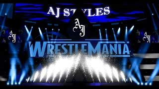 Aj Styles WWE wrestlemania 34 Entrance