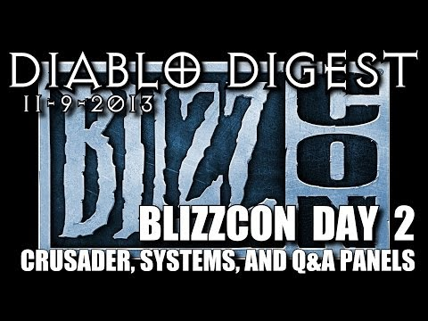 Diablo Digest: Blizzcon Day 2 - Crusader, Systems, Q&A Panel recap - Class changes & skills overview