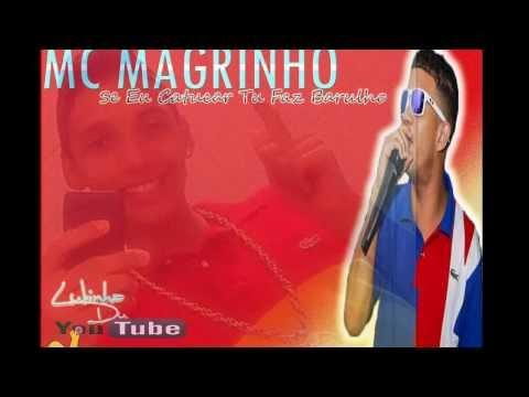 Mc Magrinho - Se Eu Catuca Faz Barulho ( LANÇAMENTO 2014 )