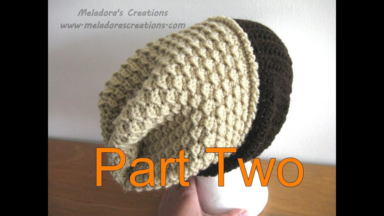 Moss Stitch Slouch Hat Tutorial Pt 2 - Crochet tutorial - YouTube