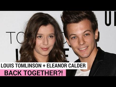 Louis Tomlinson and Eleanor Calder Back Together?!