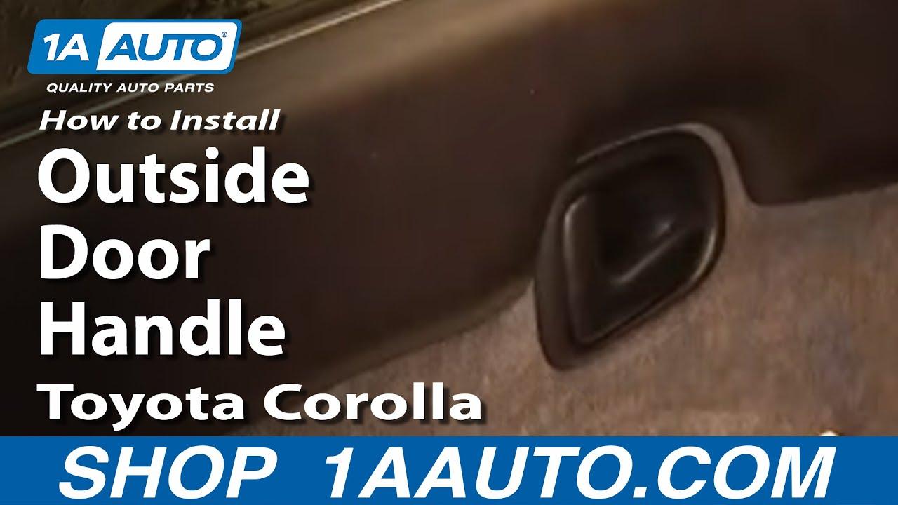 How To Install Replace Broken Outside Door Handle Toyota