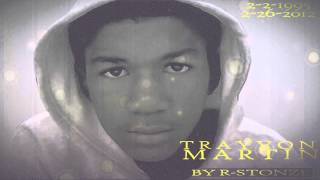 [Official Trayvon Martin Anthem (Official Dedication)]