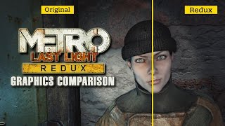 Metro: Last Light Redux - Graphics Comparison