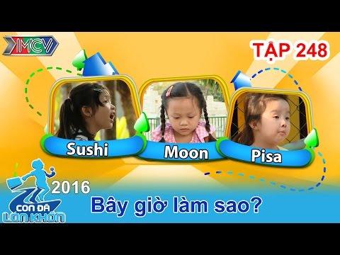 CON ĐÃ LỚN KHÔN - Tập 248 | Các bé sẽ làm gì khi em gái khóc nhè | 30/04/2016