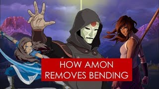 How Amon removes bending THEORY [Avatar: The Legend of Korra/TLA]
