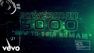 Powerman 5000 How To Be A Human (Lyric Video)