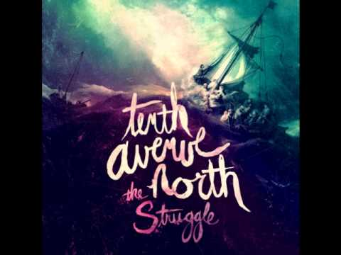 Strangers Here - Tenth Avenue North