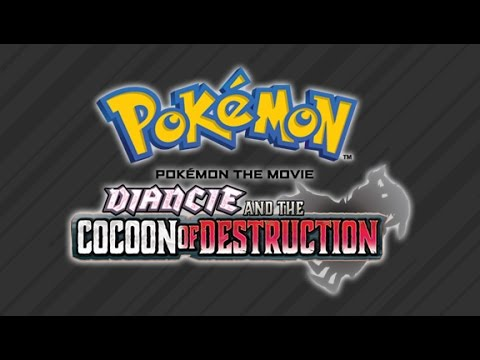 Pokemon Movie 17 - Diancie And The Cocoon Of Destruction [Opening music]