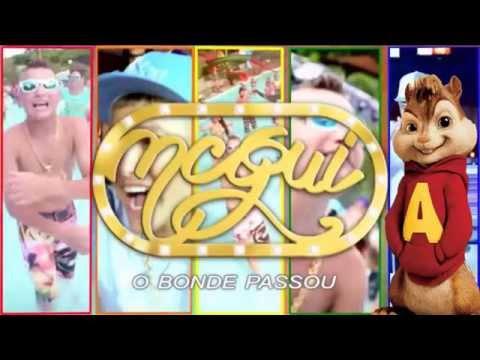 Mc Gui - O bonde passou - dublado por Alvin e os esquilos