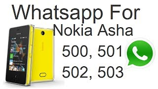 Download And Install Whatsapp For Nokia Asha 501, 502, 503