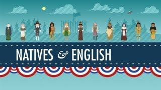 Crash Course US: Natives and the English