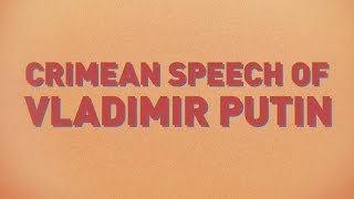 Crimean speech of Vladimir Putin