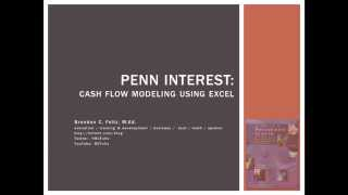 Penn Interest: Cash Flow Modeling Using Excel (Part 1: Problem Summary)