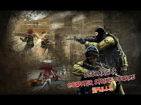 Descargar Counter Strike Source Full + Parche + Extras [Links Mediafire] 2013