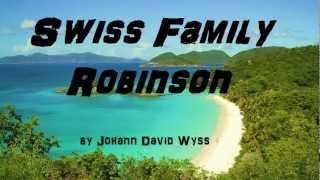 The Swiss Family Robinson PART 1 Of 2 FULL Audio Book