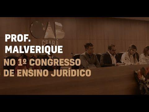 Prof. Malverique fala sobre Educação de Qualidade no 1º Congresso de Ensino Jurídico da OAB Ceará