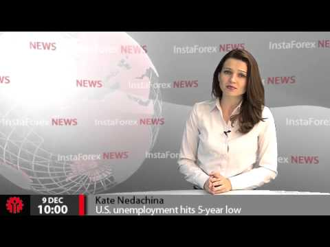 InstaForex News 9 December. U.S. unemployment hits 5-year low