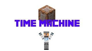 How To Make A Time Machine In Minecraft 1.7.4 (No Mods
