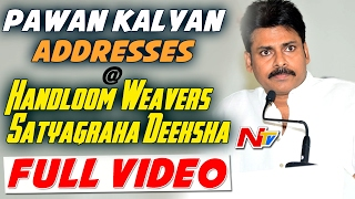 Pawan Kalyan Addresses at Handloom Weavers Satyagraha Deeksha