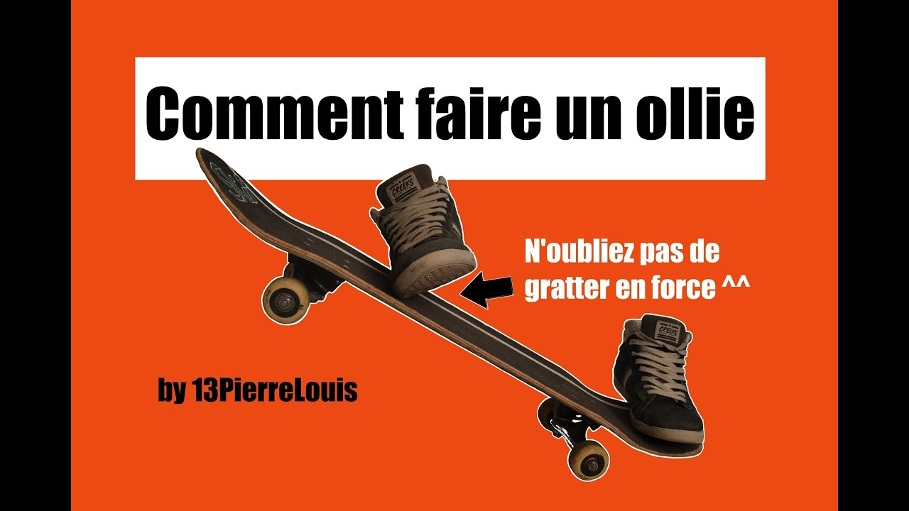 Comment faire un ollie en skate youtube - Comment faire du skateboard ...
