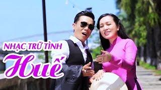 LK Nhạc Trữ Tình Quê Hương Xứ Huế - Album Huế Lê Minh Trung   Sao Không Thấy Anh Về
