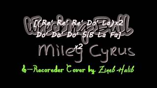 Wrecking Ball-Miley Cyrus (Recorder Cover By Zineb Halib