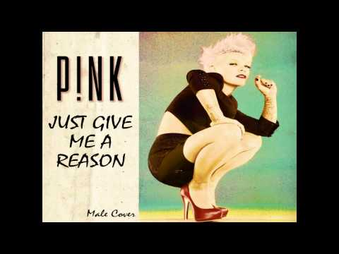 Just Give Me a Reason - Sing with Male Cover - Nate Ruess - NickNCC - Cover