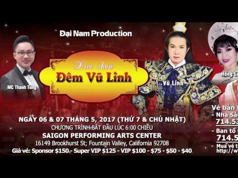 Đêm Vũ Linh (Ngày 6 & 7 tháng 5, 2017)_Tập Tuồng