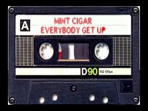 Mint Cigar - Everybody get up! (Original mix)