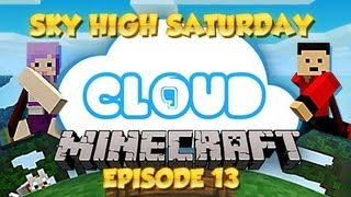 """EPIC FINAL BOSS BATTLE"" Sky High Saturday! Cloud 9 - Ep 13"