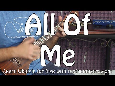 All of Me - John Legend (Easy Ukulele Tutorial)