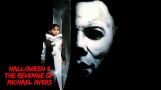 Halloween 5 The Revenge Of Michael MyersTheme Song- (HD)