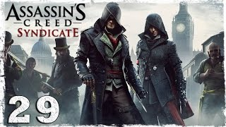 [Xbox One] Assassin's Creed Syndicate. #29: Чайная церемония.