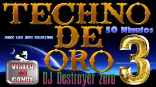 Megamix Techno De Oro 3 DJ Destroyer Zero.