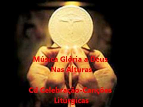 Glória a Deus Nas Alturas - Cd Celebração - Canções Litúrgicas - Ministério Amor e Adoração